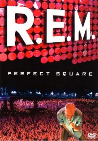 Cover R.E.M. - Perfect Square [DVD]